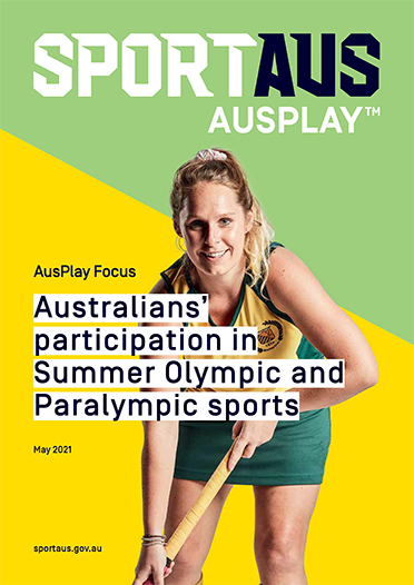 AusPlay Focus Participation in Olympic and Paralympic sports