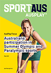 Australians' participation and involvement in summer Olympic and Paralympic sports